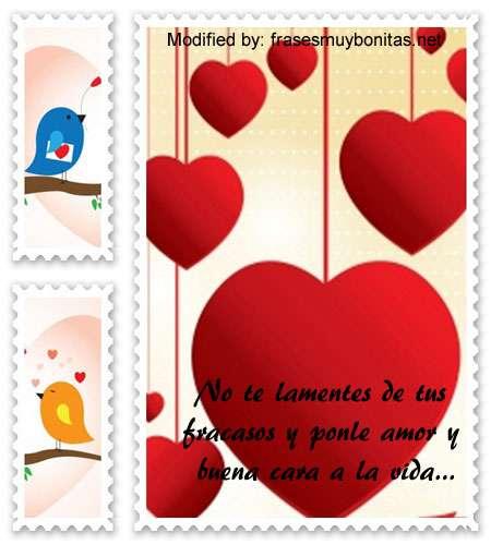 pensamientos sobre el amor y la vida,sms hermosos para enviar a tus amigos sobre el amor y la vida