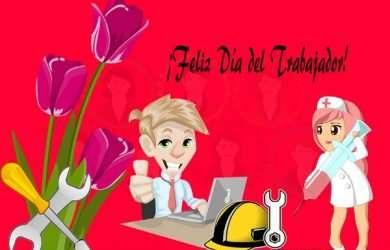 Bonitos saludos por Día del Trabajo para mis colegas