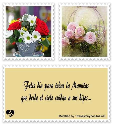 bellas dedicatorias por el día de la Madre para mi Mamà en el cielo