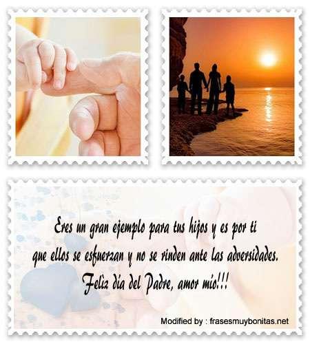 bonitas y originales palabras para el dìa del Padre