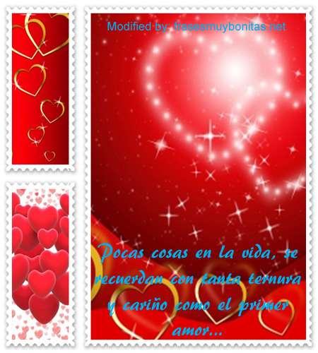 palabras para tu primer amor,dulces sms de amor para mi primera enamorada
