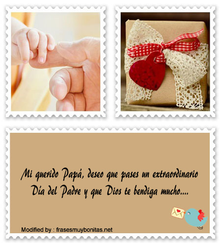 originales frases para el dìa del Padre para compartir en facebook, buscar frases de amor para el dìa del Padre para celular