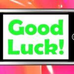 descargar gratis mensajes de buena suerte para un ser querido, enviar lindas frases de buena suerte para un ser querido