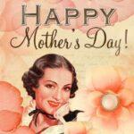 las mejores dedicatorias por el Día De La Madre
