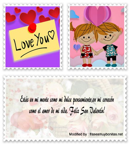 ¡Te amo y te extraño mucho!,Frases para de San Valentín Mensajes de amor para novios por San Valentín para whatsapp